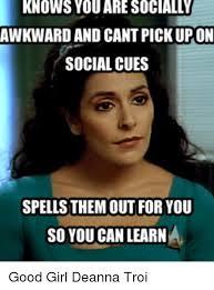 Awkward Memes - 25 best memes about deanna troi deanna troi memes