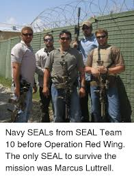 Red Wings Meme - all navy seals from seal team 10 before operation red wing the