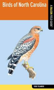 birds of north carolina falcon field guide series todd telander