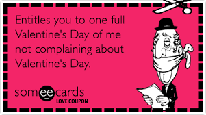 love coupon entitles you to one full valentine s day of me not