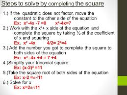 steps to solve by completing the square 1 if the quadratic does not factor
