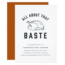 all about that baste thanksgiving invitation zazzle