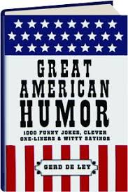 great american humor 1000 jokes clever one liners witty