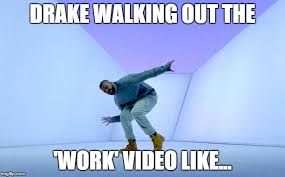 Drake Walking Meme - drake dancing latest memes imgflip