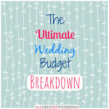 wedding planning wedding budget breakdown allfreediyweddings