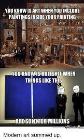 Modern Art Meme - 25 best memes about modern art modern art memes