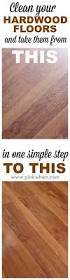 How To Clean Laminate Floors With Bona The 25 Best Hardwood Floor Cleaner Ideas On Pinterest Diy Wood