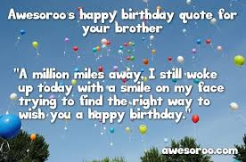 Wishing You A Happy Birthday Quotes 180 Best Happy Birthday Brother Status Quotes Wishes 2017