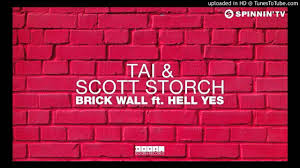tai u0026 scott storch feat hell yes brick wall original mix
