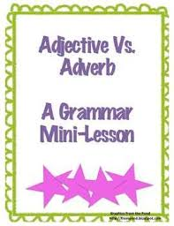 adverb lessons 81 best adverbs images on adverbs teaching writing