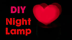 gift craft home decor how to make a night lamp valentine u0027s day gift diy home decor