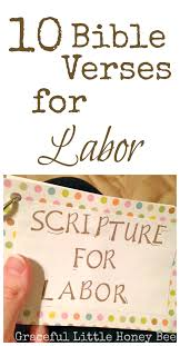 thanksgiving scripture kjv 10 encouraging verses for labor and delivery graceful little