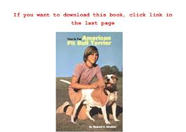 american pitbull terrier book this is the american pit bull terrier richard stratton ebook pdf u2026