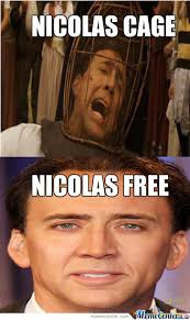What Movie Is The Nicolas Cage Meme From - nicolas cage free by houdini72 meme center