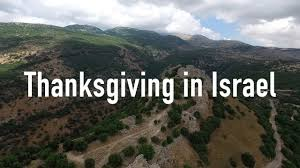 thanksgiving 7 reasons to be thankful for israel