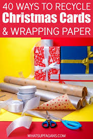 recycled christmas wrapping paper 40 ingenious ways to reuse and recycle christmas cards wrapping