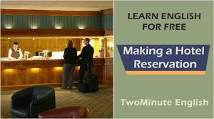make a room making a hotel reservation english phrases for making