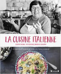 la cuisine des italiens la cuisine italienne lisez