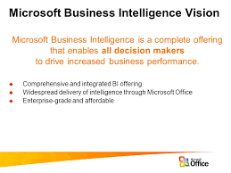 Business Intelligence Vision Statement Exles by Microsoft Business Intelligence Ppt