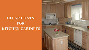 best finish of kitchen cabinets best clear coat for kitchen cabinets in 2021 millwork guide
