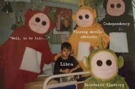 Libra Meme - 18 things that ll make every damn libra say me