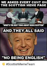 Scottish Meme - we asked every cunt on the scottish meme page whats the best thing