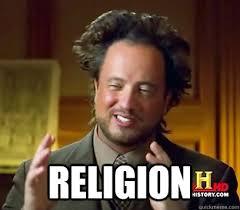 Religion Memes - religion ancient aliens meme plague quickmeme