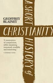 a short history of christianity by geoffrey blainey penguin
