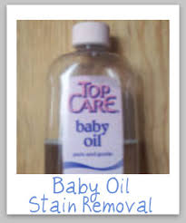Stain Remover For Upholstery How To Remove Baby Oil Stains Oil Stains Baby Oil And Oil
