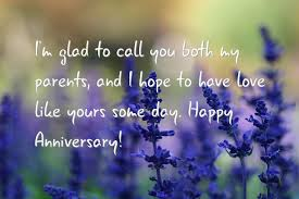 wedding wishes to parents some marriage anniversary quotes for parents birthday