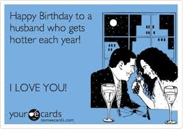 Husband Birthday Meme - 18 best birthdays sayings quotes images on pinterest anniversary