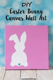 Bunny Rabbit Home Decor Diy Easter Bunny Canvas Wall Art U2022 Rose Clearfield
