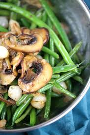 cuisine haricot vert haricot verts with mushrooms and caramelized onions gavin