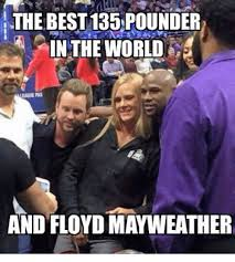 Floyd Mayweather Meme - the best135 pounder in the world a and floyd mayweather floyd