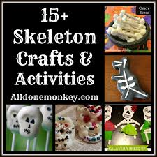 15 skeleton crafts and activities for halloween and day of the
