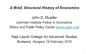 a brief structural history of economics ethics u0026 public policy