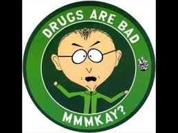 Drugs Are Bad Meme - drugs are bad mkay south park youtube