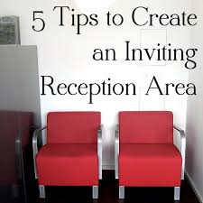 5 tips for creating an inviting reception area in your clinic webpt