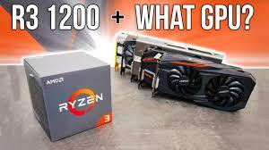ryzen 3 1200 best gpu combo benchmarks youtube