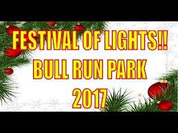 bull run park christmas lights festival of lights bull run park 2017 youtube
