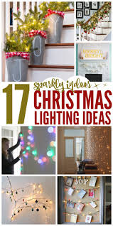 indoor lighting ideas 17 sparkling indoor christmas lighting ideas