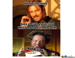 Indonesian Meme - indonesian my 1 meme d by abhidhamma meme center
