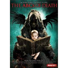 the abcs of death for halloween splendidcinema