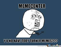 Tobuscus Memes - memecenter needs more tobuscus by animatokid meme center