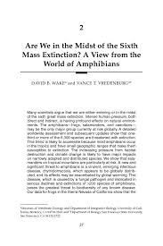 2 are we in the midst of the sixth mass extinction a view from