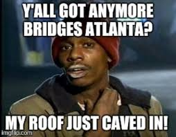 This Is Meme - atlanta continues churning out hilarious memes after i 85 collapses