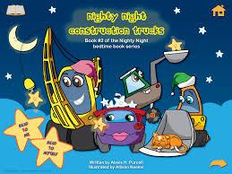 nighty night construction trucks bedtime story app for kids