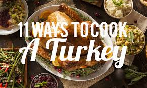 11 delicious ways to cook a thanksgiving turkey