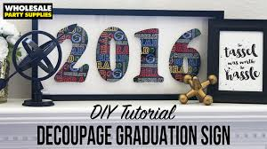 graduation sign graduation sign party ideas activities by wholesale party supplies