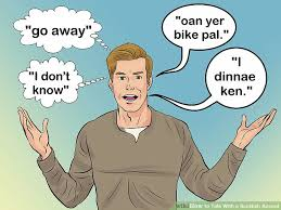 Accent Meme - 3 ways to talk with a scottish accent wikihow